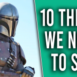 10 Things We Need to See in The Mandalorian Season 2