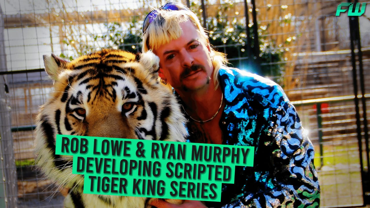 Rob Lowe & Ryan Murphy Developing Scripted Tiger King Series