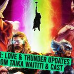 Thor: Love & Thunder Updates from Taika Waititi & Cast